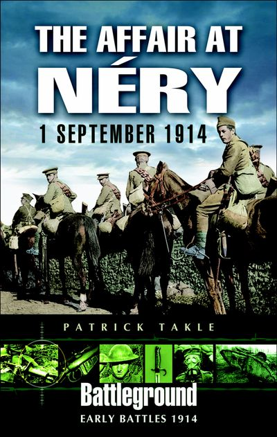 The Affair at Néry: 1 September 1914