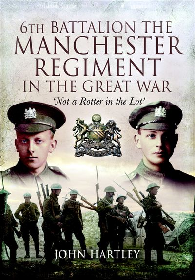 Buy 6th Battalion, The Manchester Regiment in the Great War at Amazon