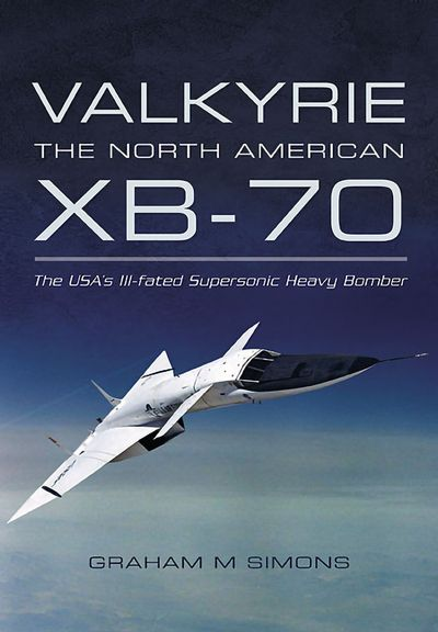 Buy Valkyrie: The North American XB-70 at Amazon