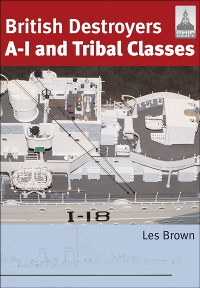 Buy British Destroyers A-I and Tribal Classes at Amazon
