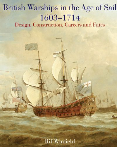 Buy British Warships in the Age of Sail, 1603–1714 at Amazon