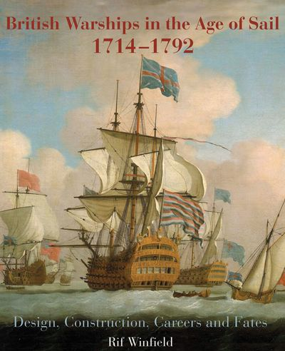 Buy British Warships in the Age of Sail, 1714–1792 at Amazon