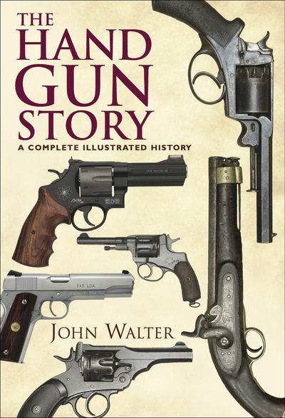 Buy The Hand Gun Story at Amazon