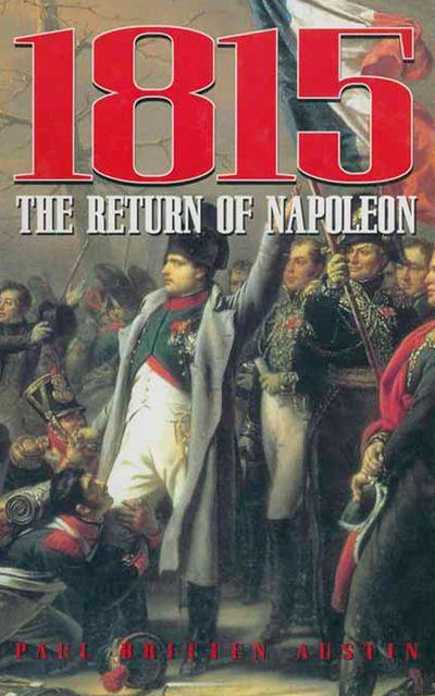 Buy 1815: The Return of Napoleon at Amazon