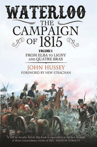 Buy Waterloo: The Campaign of 1815, Volume I at Amazon