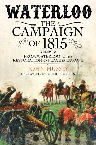 Buy Waterloo: The Campaign of 1815, Volume II at Amazon
