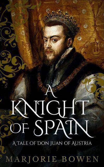 Buy A Knight of Spain at Amazon