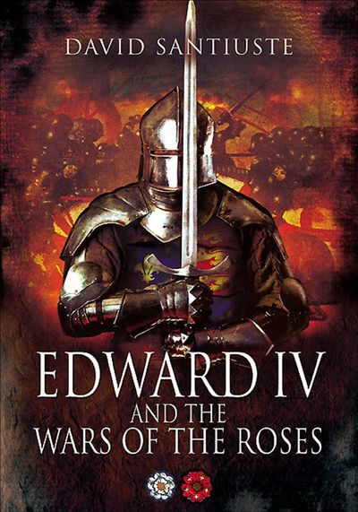 Buy Edward IV and the Wars of the Roses at Amazon