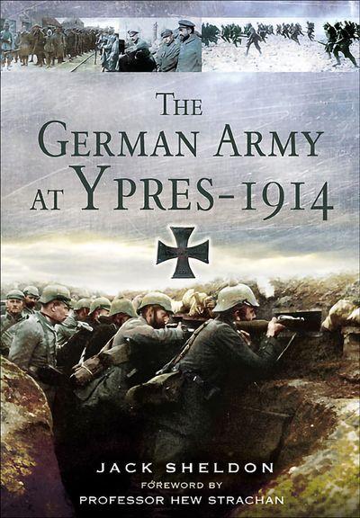 Buy The German Army at Ypres 1914 at Amazon