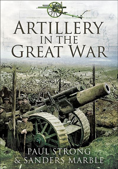 Buy Artillery in the Great War at Amazon