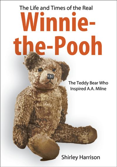 Buy The Life and Times of the Real Winnie-the-Pooh at Amazon