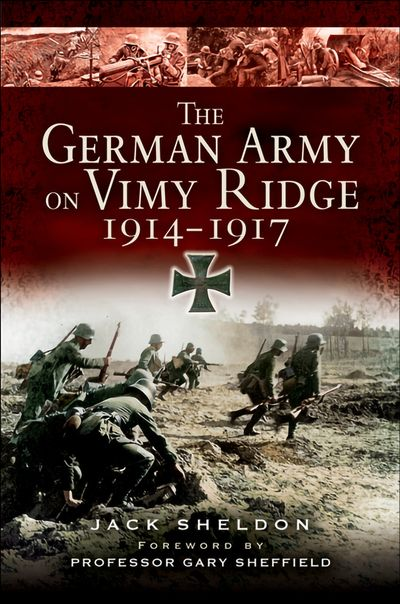 Buy The German Army on Vimy Ridge, 1914–1917 at Amazon