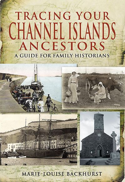 Tracing Your Channel Islands Ancestors