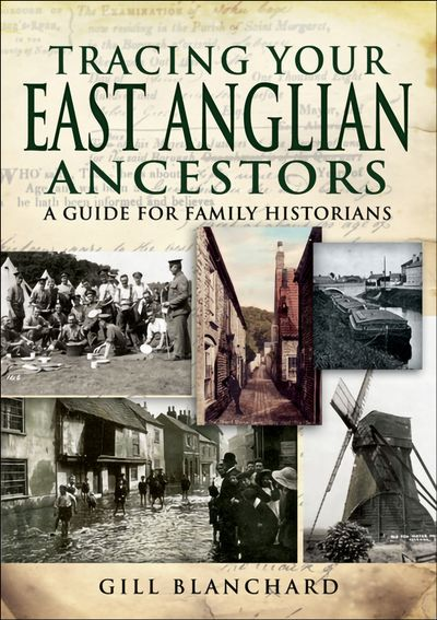 Buy Tracing Your East Anglian Ancestors at Amazon