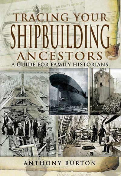 Buy Tracing Your Shipbuilding Ancestors at Amazon