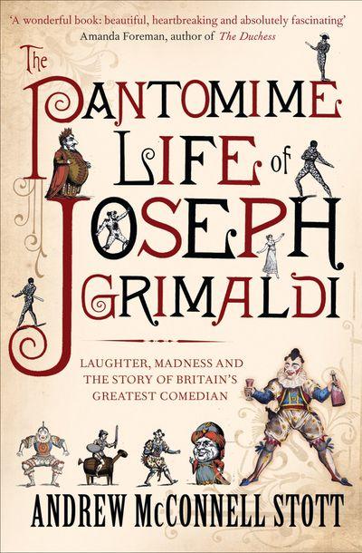 Buy The Pantomime Life of Joseph Grimaldi at Amazon