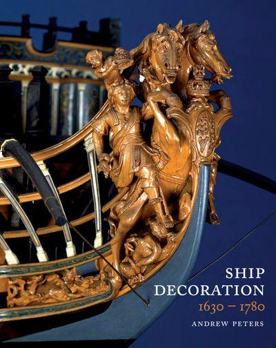 Buy Ship Decoration, 1630–1780 at Amazon