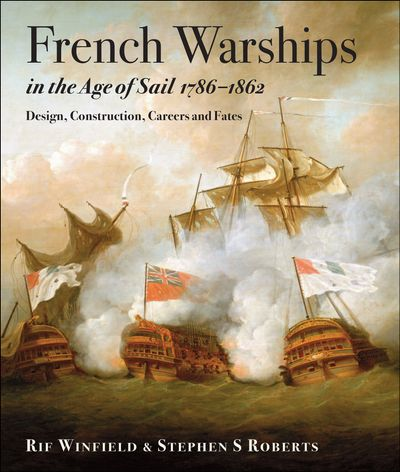 French Warships in the Age of Sail, 1786–1861