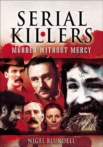 Buy Serial Killers: Murder without Mercy at Amazon