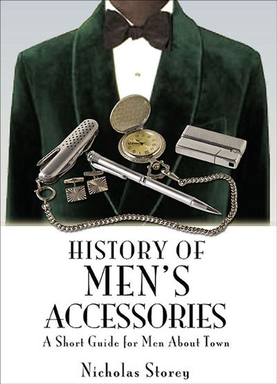 History of Men's Accessories