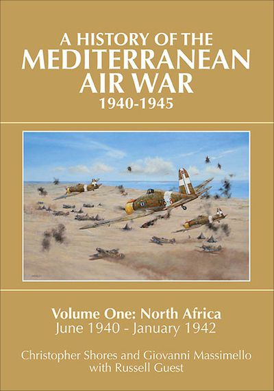 Buy A History of the Mediterranean Air War 1940–1945 at Amazon