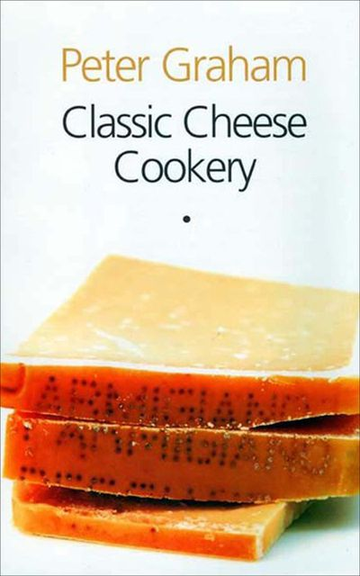 Buy Classic Cheese Cookery at Amazon