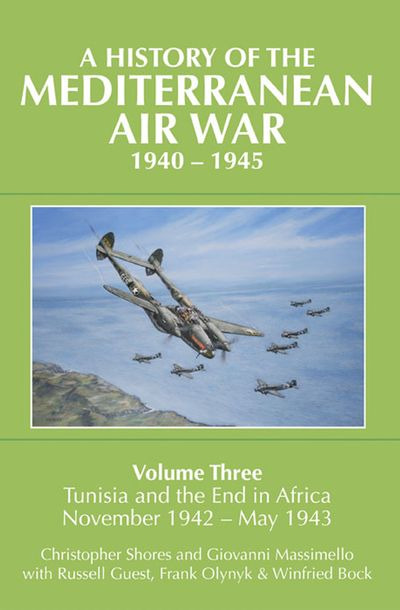 Buy A History of the Mediterranean Air War, 1940–1945 at Amazon