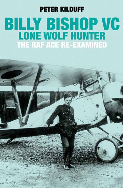 Buy Billy Bishop VC: Lone Wolf Hunter at Amazon