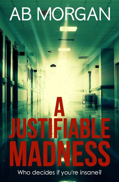 A Justifiable Madness