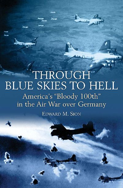 Buy Through Blue Skies to Hell at Amazon