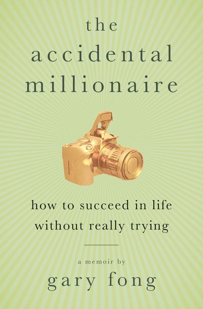 Buy The Accidental Millionaire at Amazon