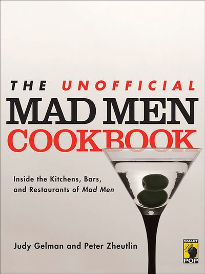 Buy The Unofficial Mad Men Cookbook at Amazon