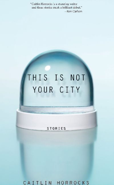 Buy This Is Not Your City at Amazon