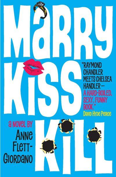 Buy Marry, Kiss, Kill at Amazon