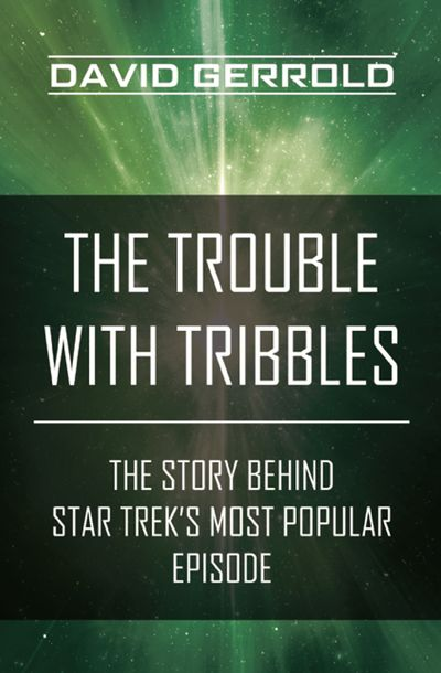 Buy The Trouble with Tribbles at Amazon