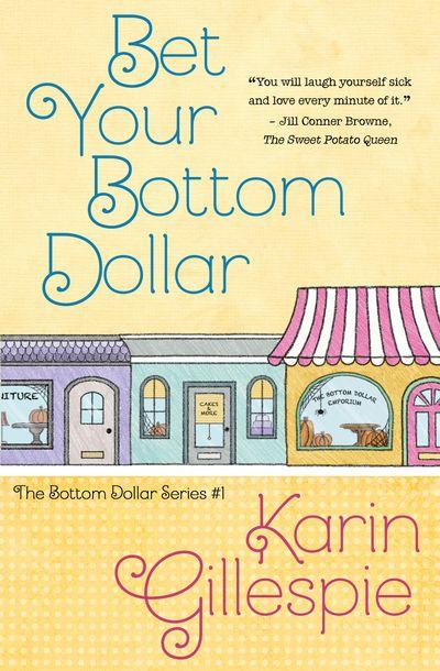 Buy Bet Your Bottom Dollar at Amazon