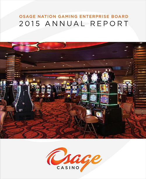 Osage Nation Gaming Enterprise Board Annual Report 2015