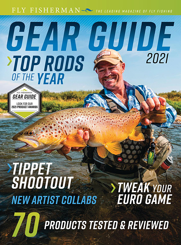 2021 Fly Fisherman Gear Guide