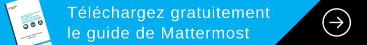 Cliquez sur l'image pour télécharger gratuitement le guide de Mattermost.