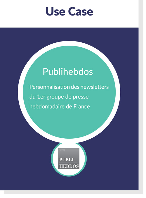 use-case-publihebdos-resultat-newsletters-personnalisees