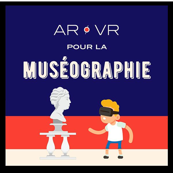 Infographie AR/VR pour la muséographie