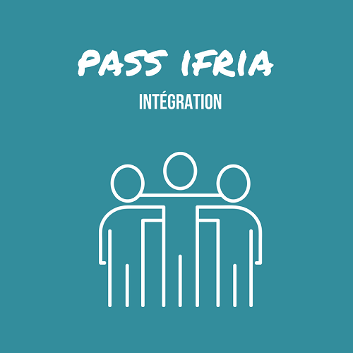 Présentation Pass IFRIA Intégration