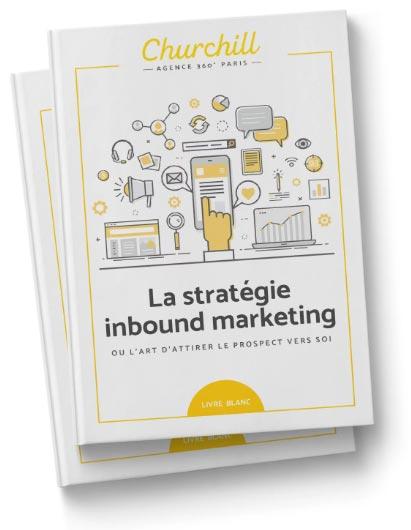 Le livre blanc de la stratégie inbound marketing