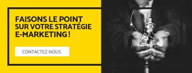 Faisons le point sur votre stratégie e-marketing, contactez-nous