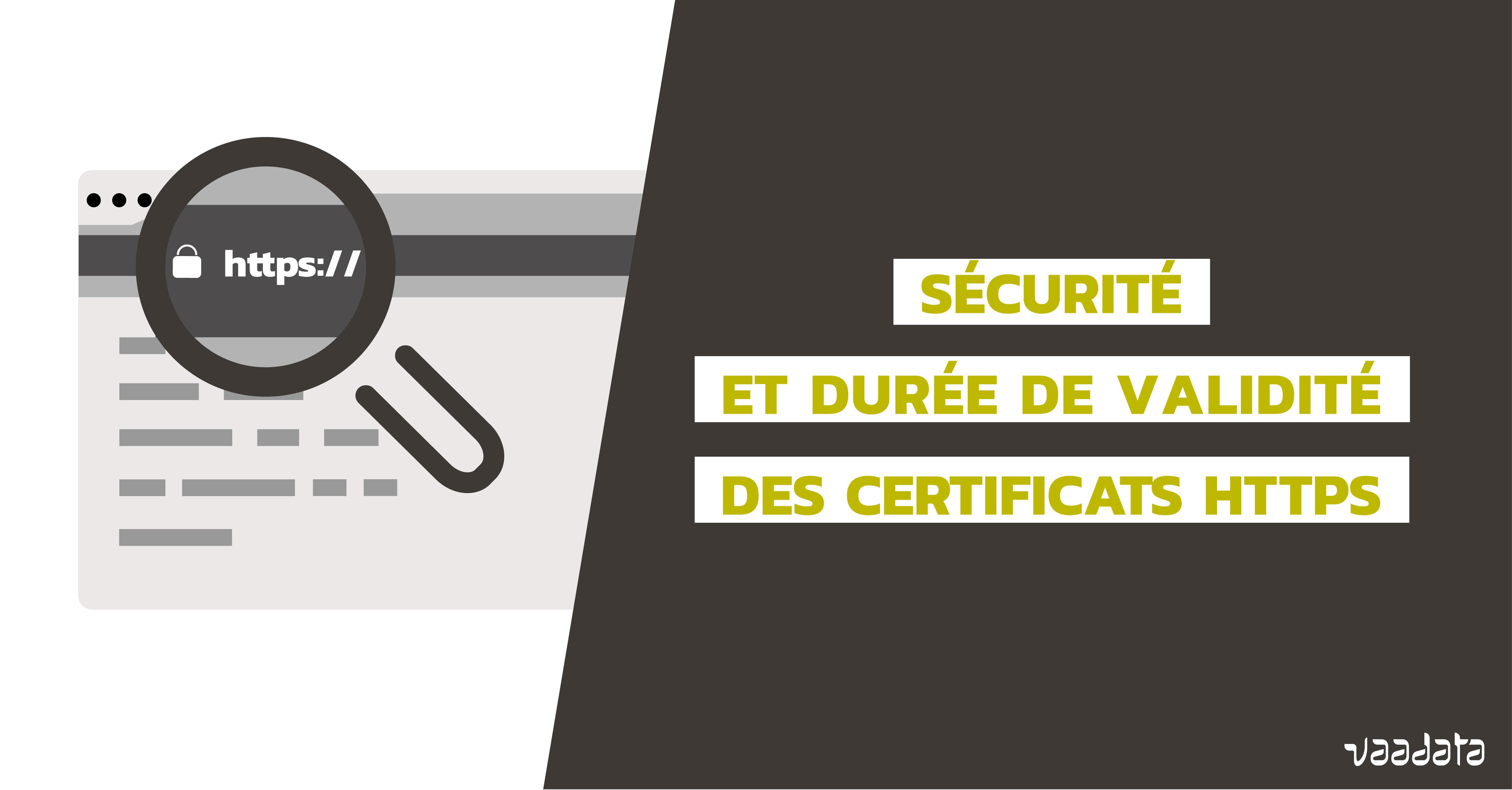 Durée validité certificat HTTPS