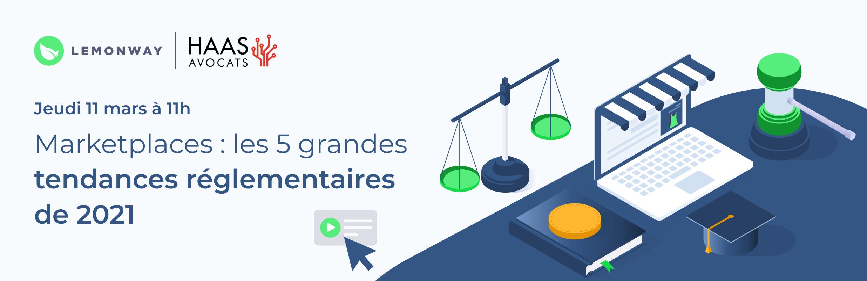 Marketplaces : les 5 grandes tendances règlementaires de 2021