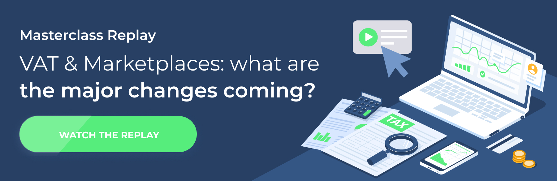 VAT & Marketplaces: what are the major changes coming?
