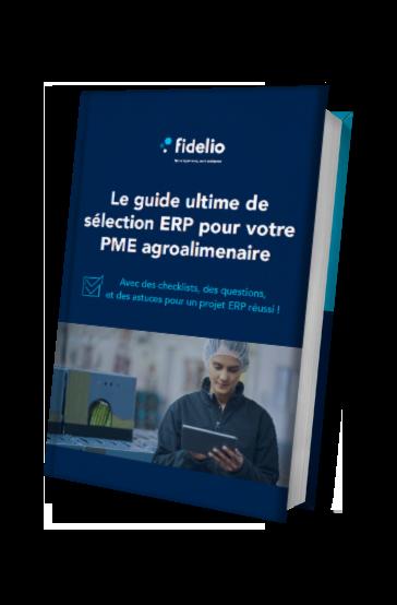 Le guide ultime de sélection ERP pour votre PME agroalimentaire