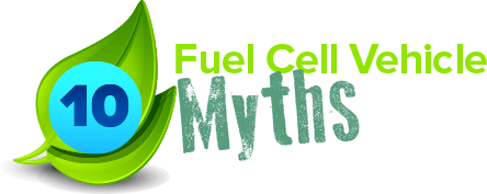 10 Fuel Cell Vehicle Myths