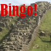 Hadrian's Wall and the word Bingo!